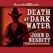 Death at Dark Water Audiobook, by John Nesbitt