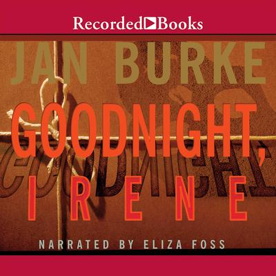 Goodnight, Irene Audiobook, by Jan Burke