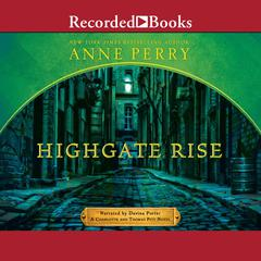 Highgate Rise Audiobook, by Anne Perry