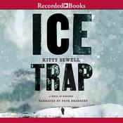 Ice Trap Audiobook, by Kitty Sewell