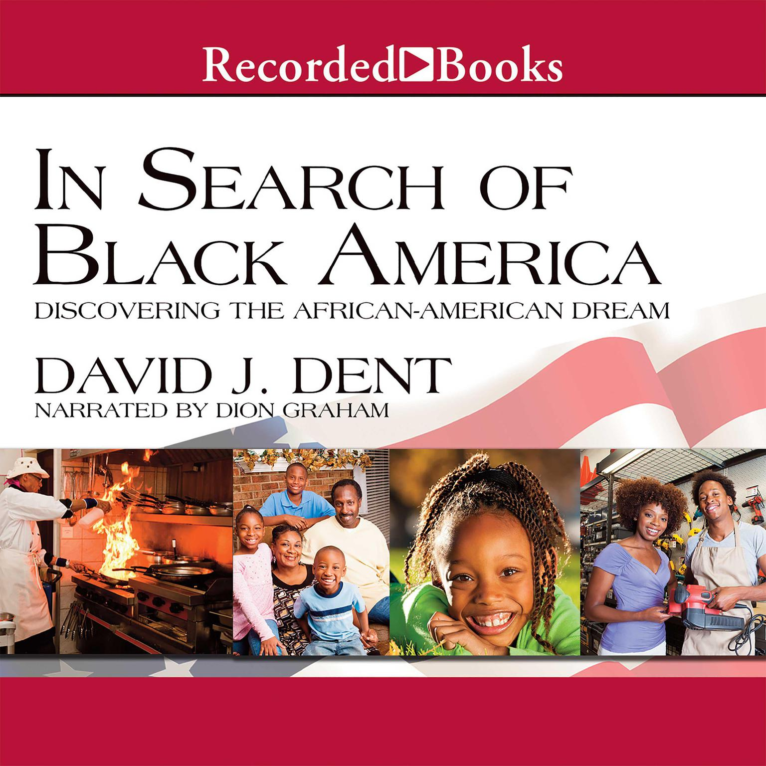 Printable In Search of Black America: Discovering the African-American Dream Audiobook Cover Art
