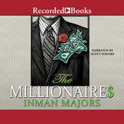 The Millionaires: A Novel of the New South, by Inman Majors