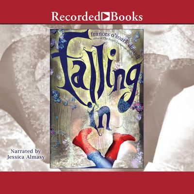 Falling In Audiobook, by Frances O'Roark Dowell