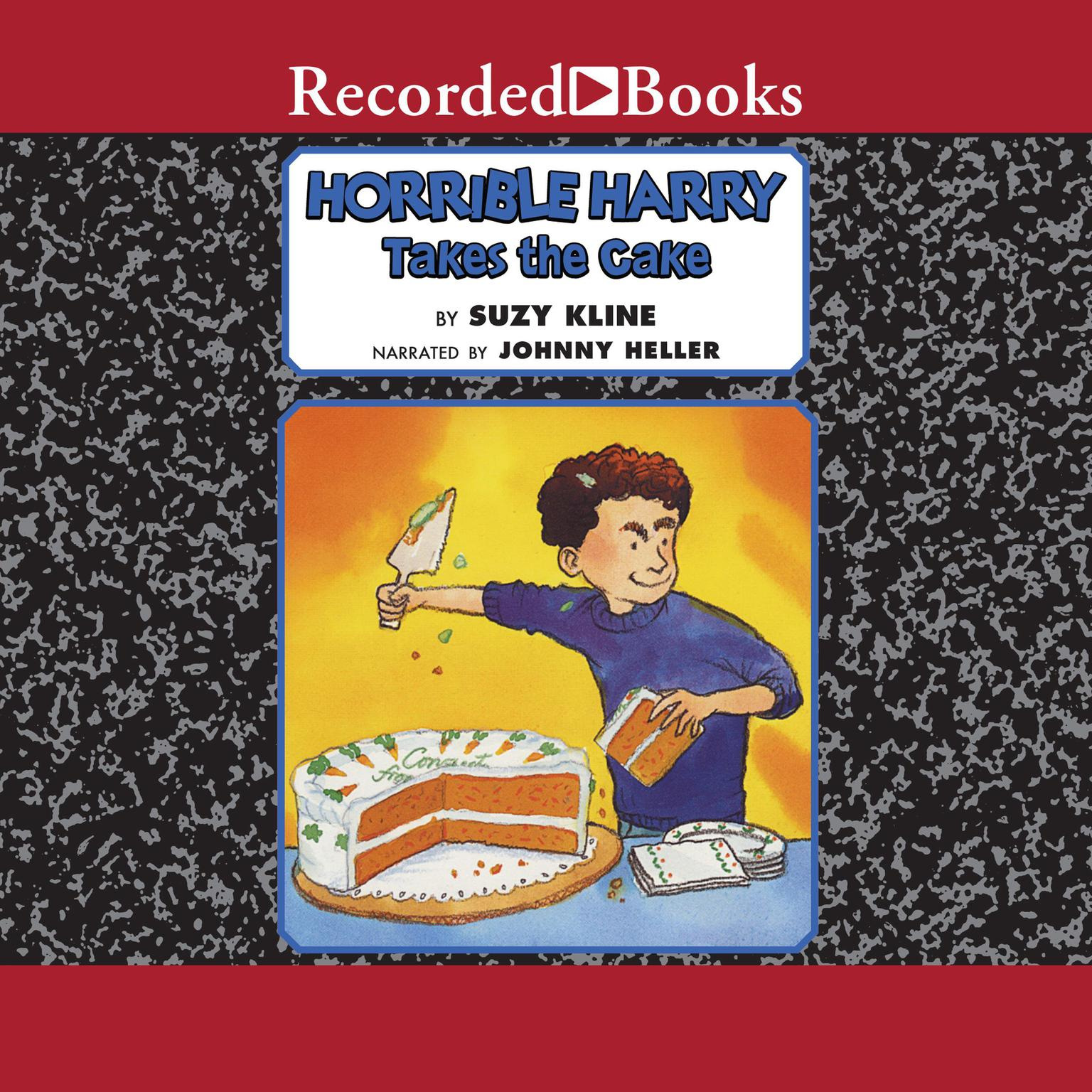 Printable Horrible Harry Takes the Cake Audiobook Cover Art