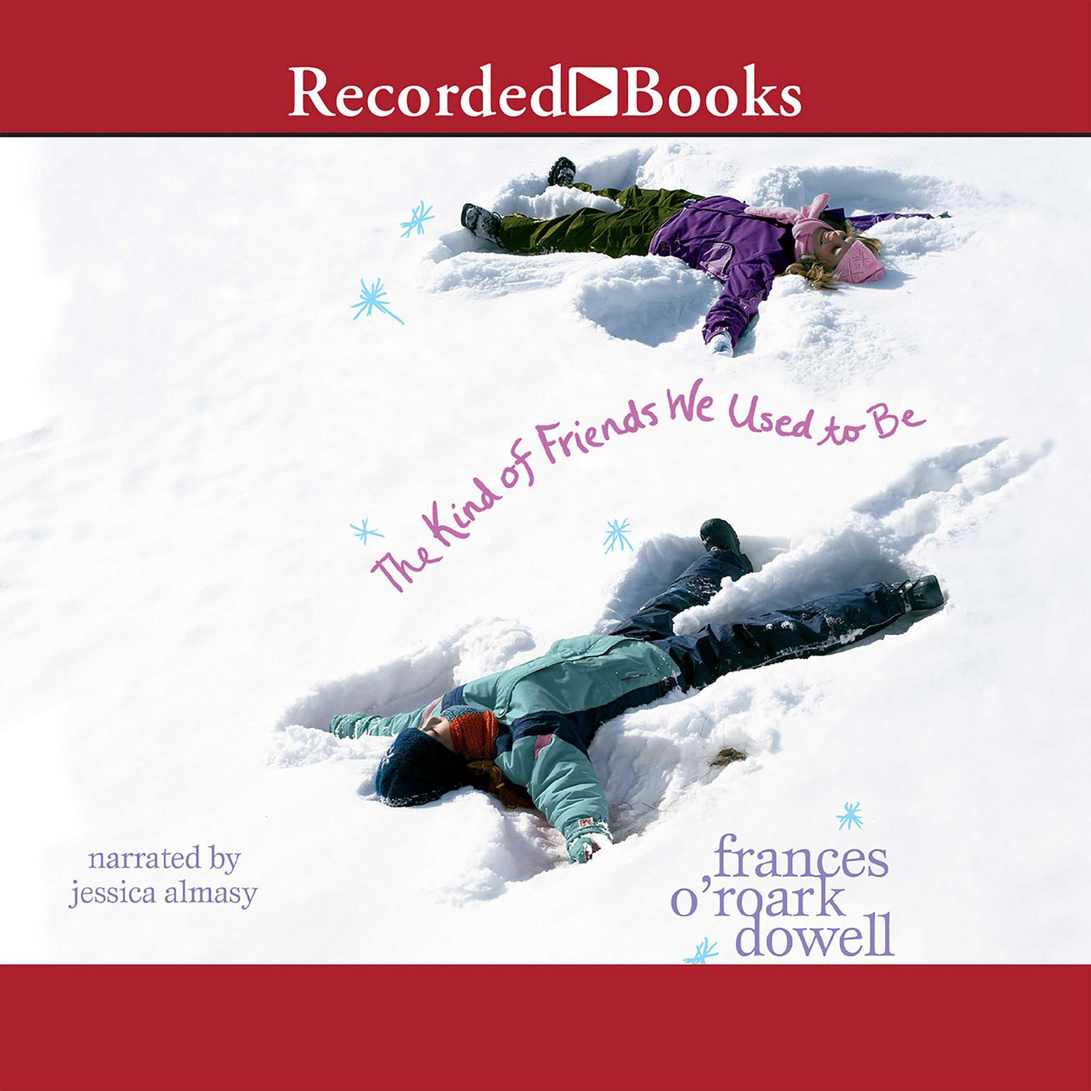 Printable The Kind of Friends We Used to Be Audiobook Cover Art