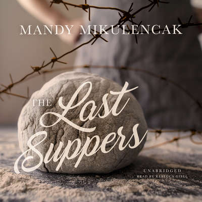 The Last Suppers Audiobook, by Mandy Mikulencak