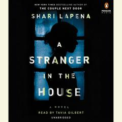 A Stranger in the House Audiobook, by Shari Lapeña