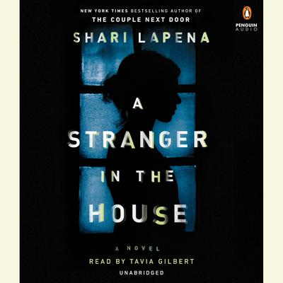 A Stranger in the House Audiobook, by Shari Lapena