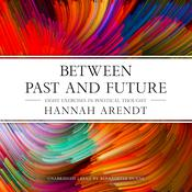 Between Past and Future Audiobook, by Hannah Arendt