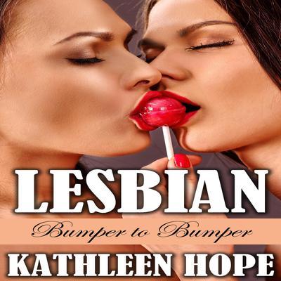 Lesbian: Bumper to Bumper  Audiobook, by Kathleen Hope