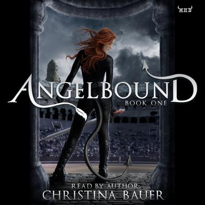 Angelbound Audiobook, by Christina Bauer