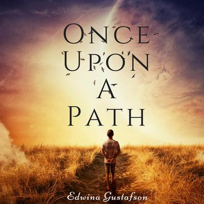 Once Upon A Path Audiobook, by Edwina Gustafson
