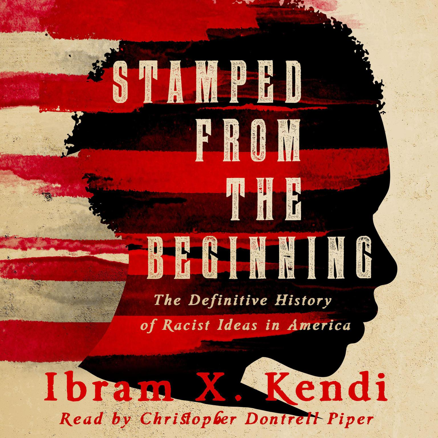 Printable Stamped from the Beginning: A Definitive History of Racist Ideas in America: A Definitive History of Racist Ideas in America Audiobook Cover Art