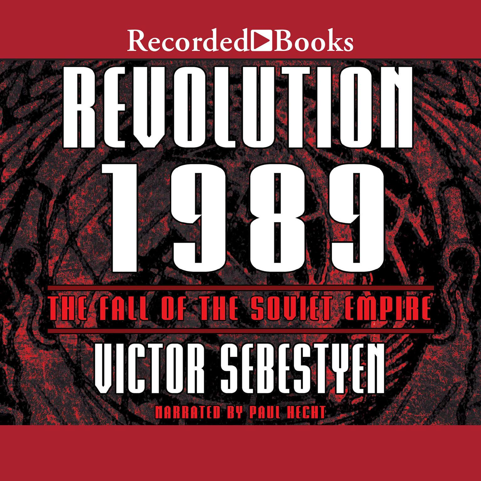 Printable Revolution 1989: The Fall of the Soviet Empire Audiobook Cover Art