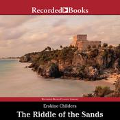 The Riddle of the Sands Audiobook, by Erskine Childers