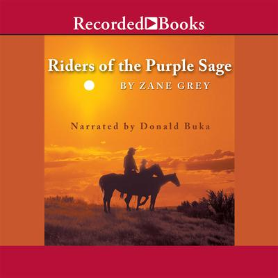 Riders of the Purple Sage Audiobook, by Zane Grey