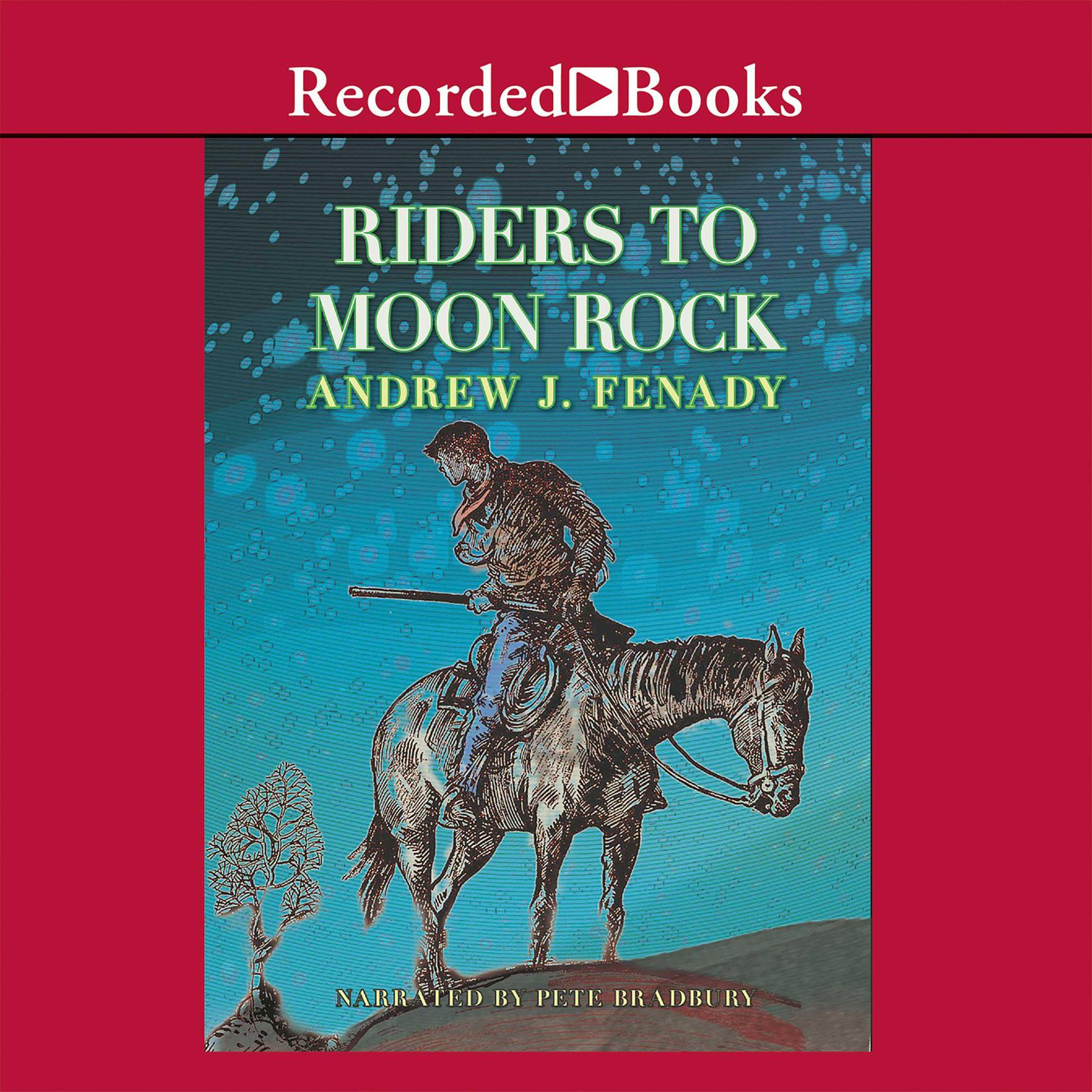 Riders to Moon Rock Audiobook, by Andrew J. Fenady