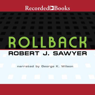 Rollback Audiobook, by Robert J. Sawyer