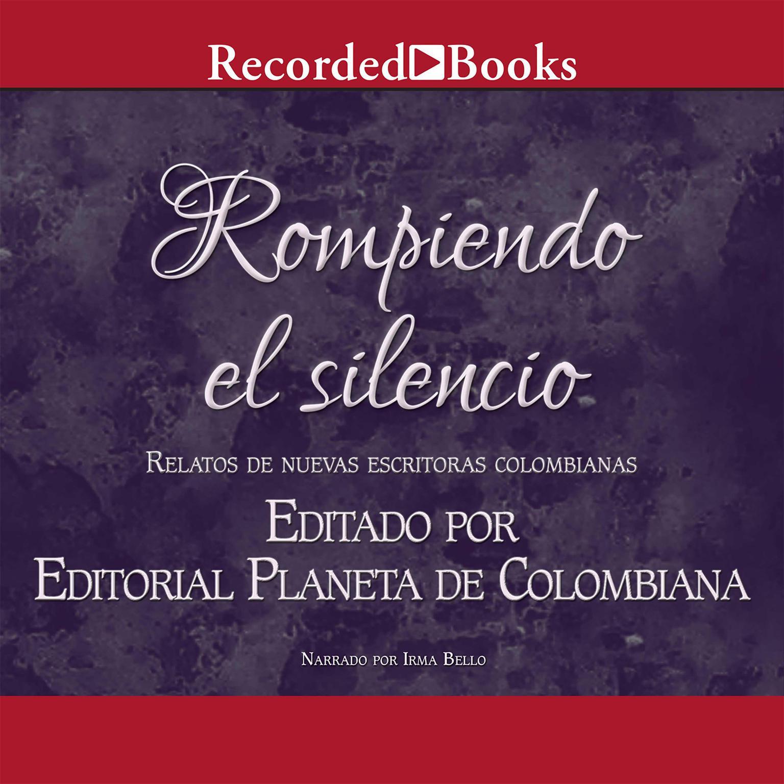 Rompiendo El Silenció Audiobook, by Andrea Cheer