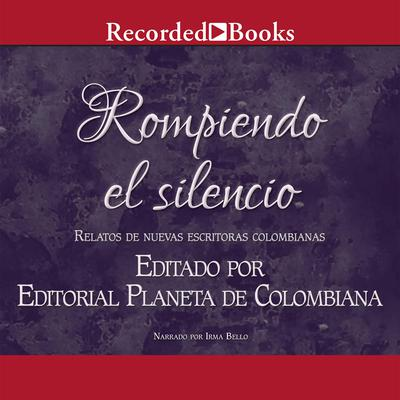 Rompiendo El Silenció Audiobook, by Andrea Cheer