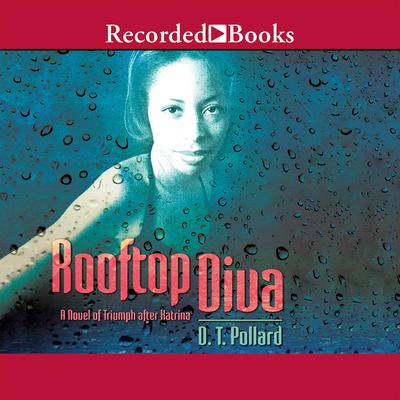 Rooftop Diva Audiobook, by Dt Pollard