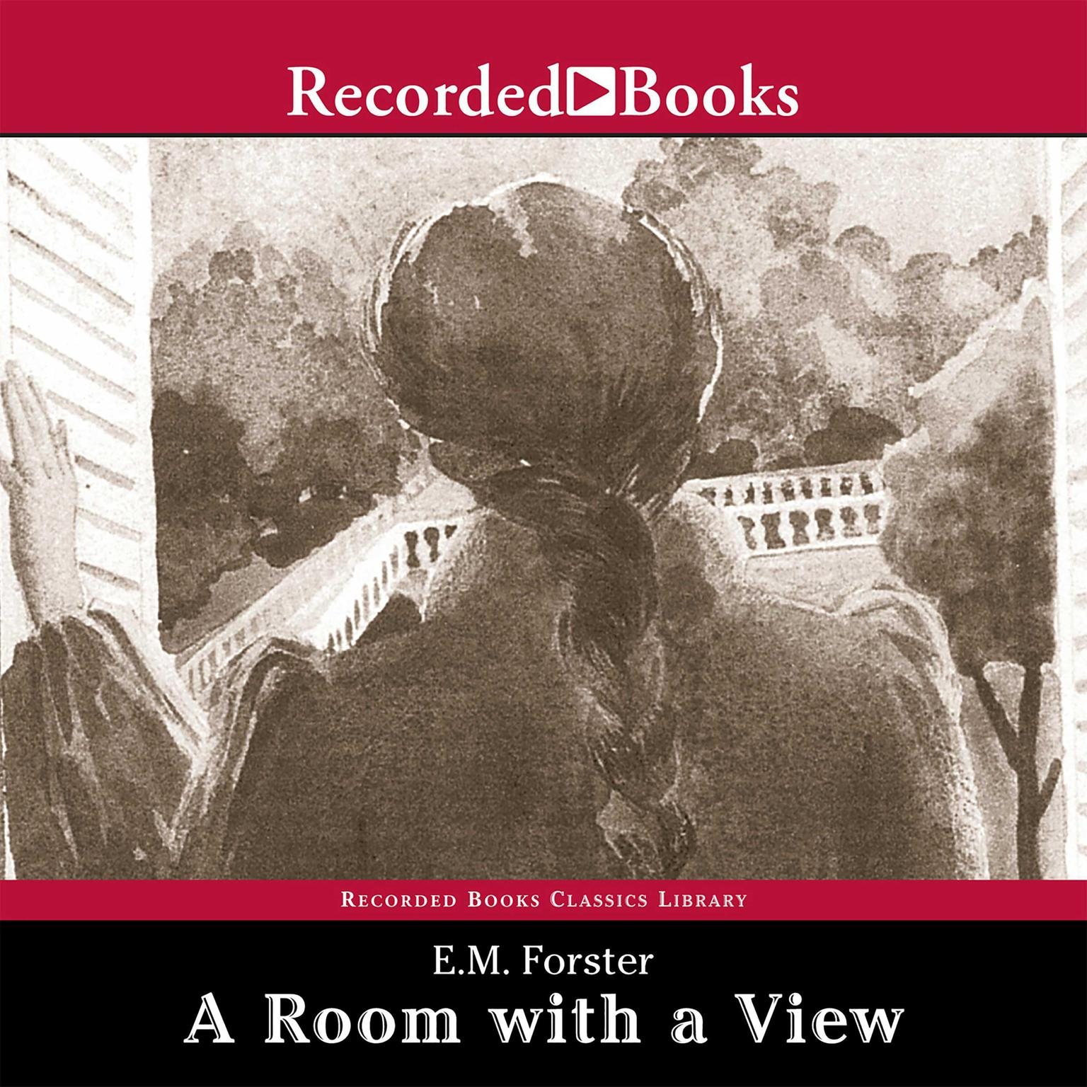 A Room With A View Audiobook By E M Forster Read By John
