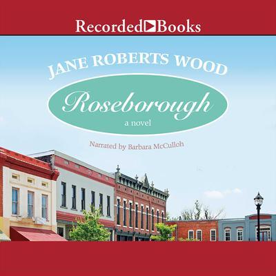 Roseborough Audiobook, by Jane Roberts Wood