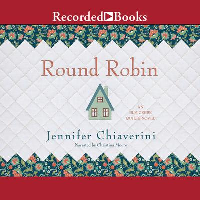Round Robin Audiobook, by Jennifer Chiaverini