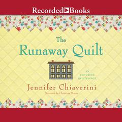 The Runaway Quilt Audiobook, by Jennifer Chiaverini