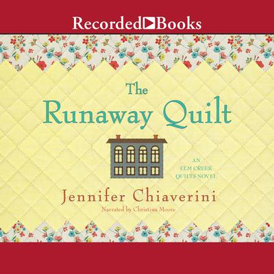 The Runaway Quilt Audiobook, by
