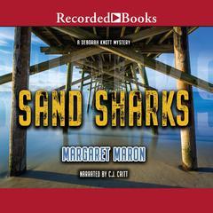 Sand Sharks Audiobook, by Margaret Maron