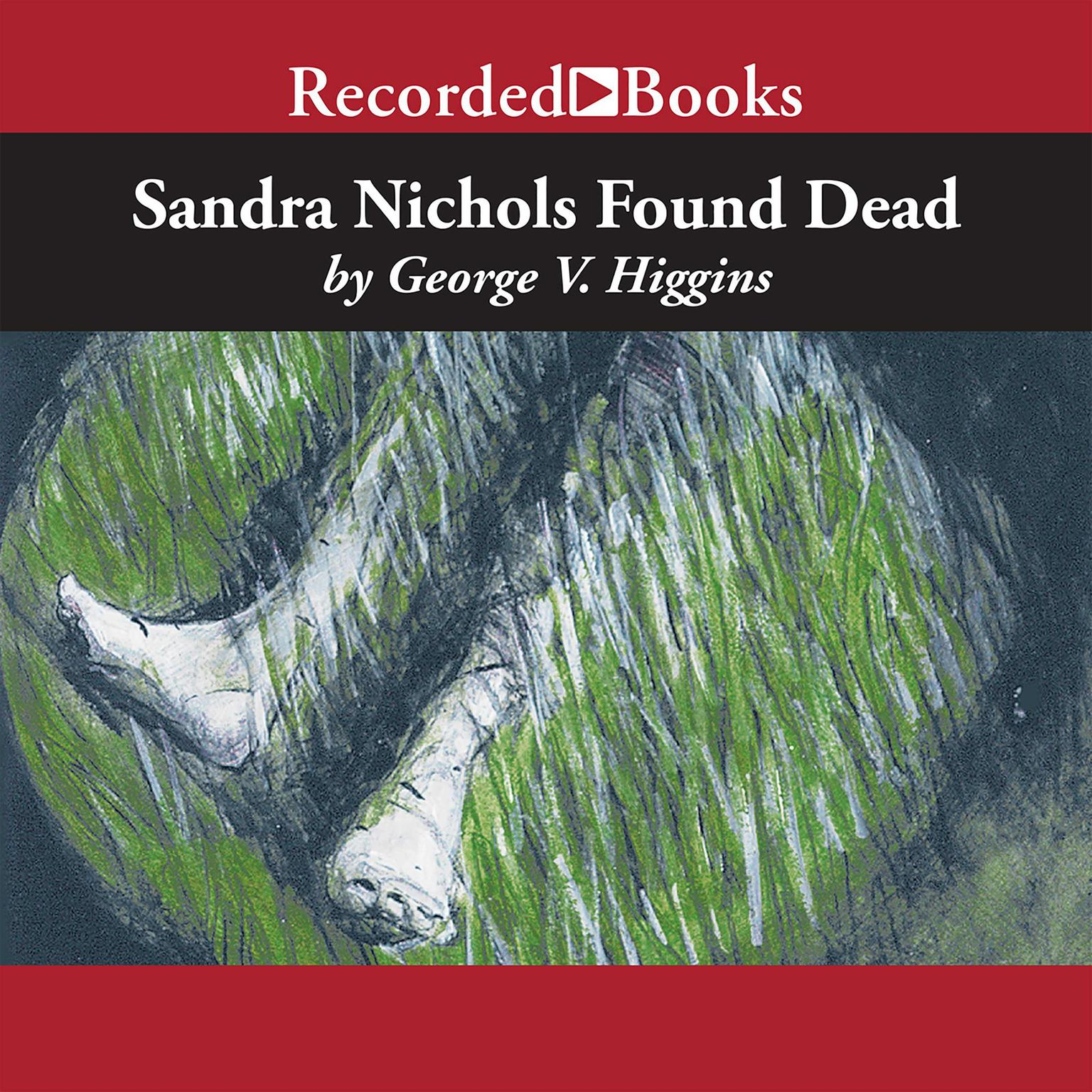 Printable Sandra Nichols Found Dead Audiobook Cover Art