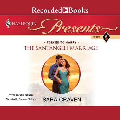 The Santangeli Marriage Audiobook, by Sara Craven