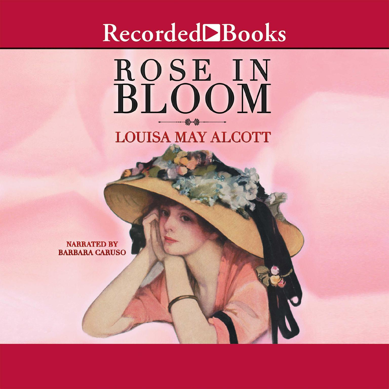 Printable A Rose in Bloom Audiobook Cover Art