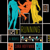 Running: A Novel Audiobook, by Cara Hoffman