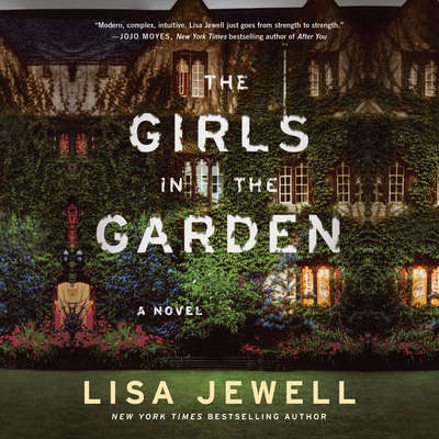 The Girls In the Garden: A Novel Audiobook, by Lisa Jewell