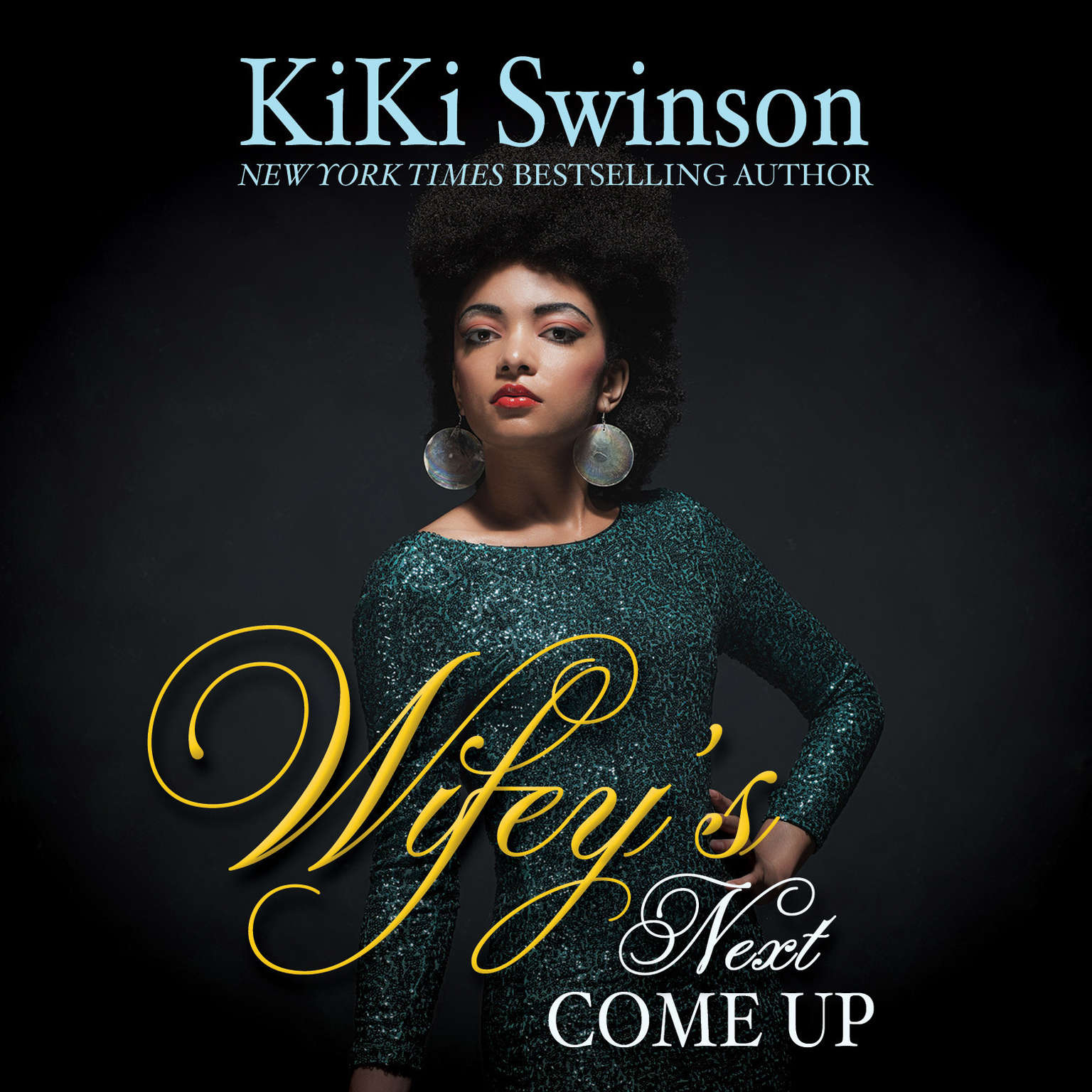 Printable Wifey's Next Come Up Audiobook Cover Art