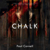 Chalk: A Novel Audiobook, by Paul Cornell