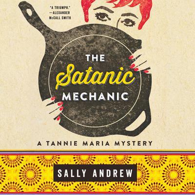 The Satanic Mechanic Audiobook, by Sally Andrew