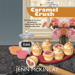 Caramel Crush Audiobook, by Jenn McKinlay