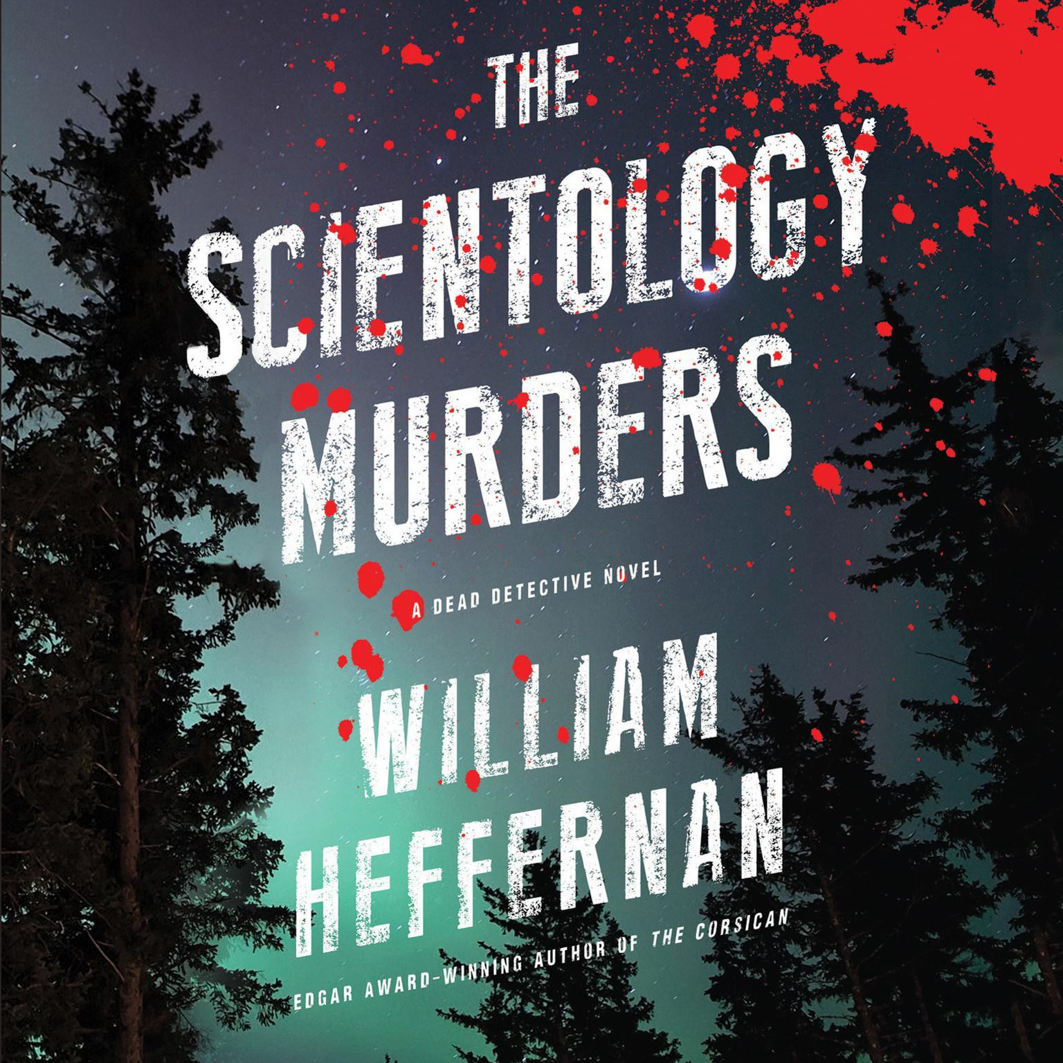 The Scientology Murders Audiobook, by William Heffernan