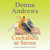 Cockatiels at Seven Audiobook, by Donna Andrews
