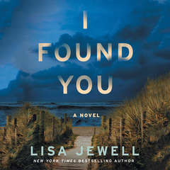 I Found You Audiobook, by Lisa Jewell
