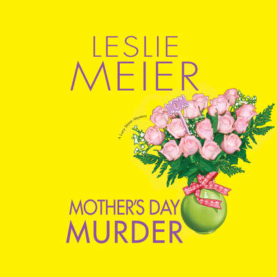 Mothers Day Murder Audiobook, by Leslie Meier