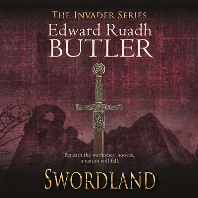 Swordland Audiobook, by Edward Ruadh Butler
