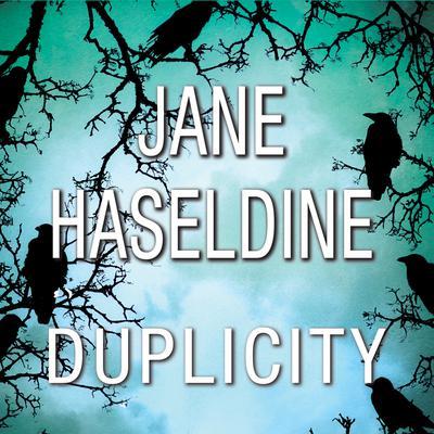 Duplicity Audiobook, by Jane Haseldine