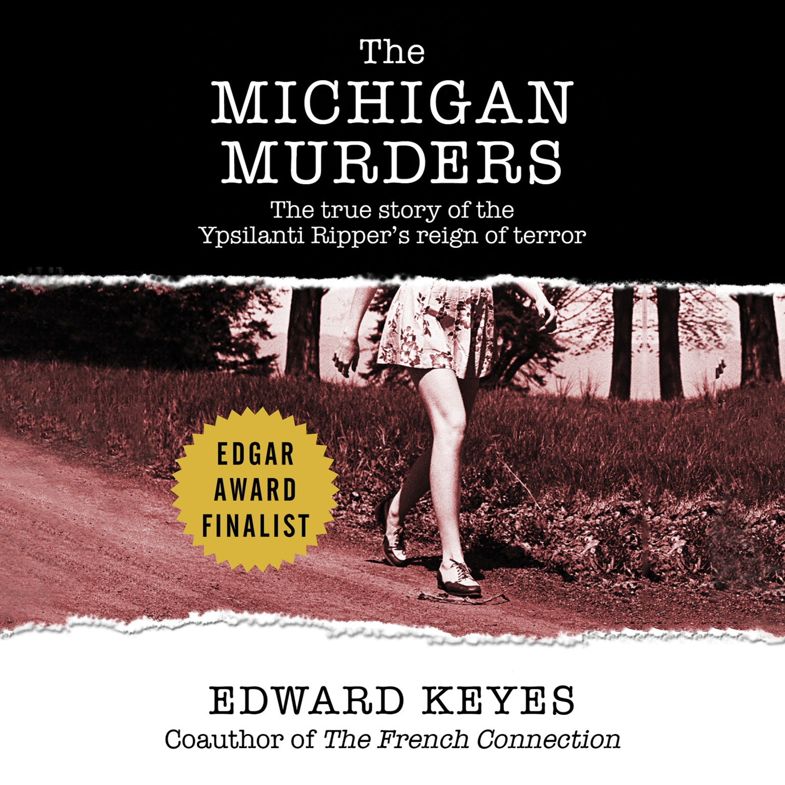 Printable The Michigan Murders: The True Story of the Ypsilanti Ripper's Reign of Terror Audiobook Cover Art