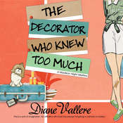 The Decorator Who Knew Too Much Audiobook, by Diane Vallere