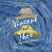 Vincent & Theo: The Van Gogh Brothers Audiobook, by Deborah Heiligman