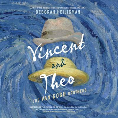 Vincent and Theo: The Van Gogh Brothers Audiobook, by Deborah Heiligman